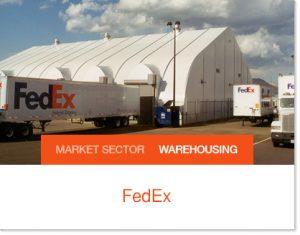 FedEx logistics buildings Sprung Tent
