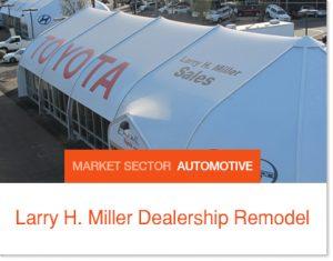 Larry H. Miller Dealership Remodel Sprung Building