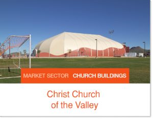 Christ Church of the Valley Sprung Tent Youth Facility