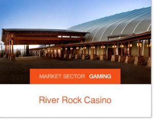 River Rock Casino Sprung building