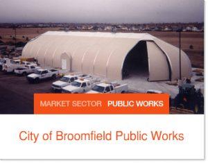 City of Broomfield Public Works Sprung buildings