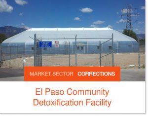 El Paso Community Detox Center Sprung Structure Weekend